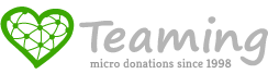 Teaming, micro donations since 1998