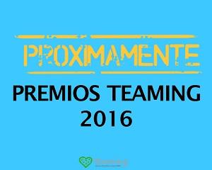 Próximamente: Premios Teaming